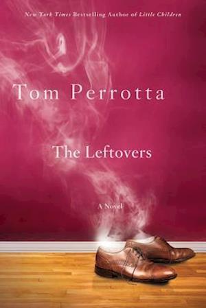 The Leftovers af Tom Perrotta