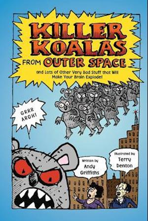 Killer Koalas From Outer Space af Terry Denton, Andy Griffiths