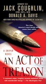 An Act of Treason (Kyle Swanson Sniper Novels)