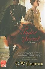 The Tudor Secret af C. W. Gortner