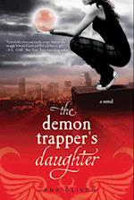 The Demon Trapper's Daughter (Demon Trappers)