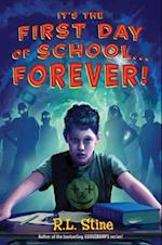 It's the First Day of School--Forever!