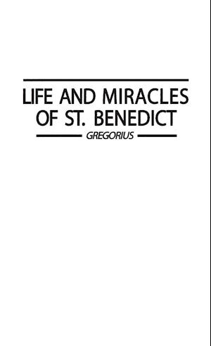 Life and Miracles of St. Benedict af Pope Gregory I