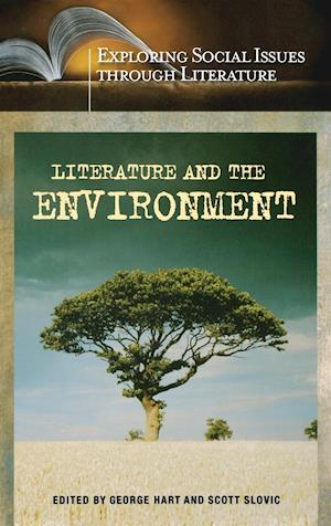 Literature and the Environment af Scott Slovic, George Hart