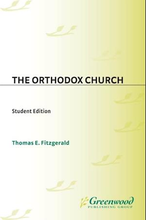 Orthodox Church, The: Student Edition af Thomas Fitzgerald
