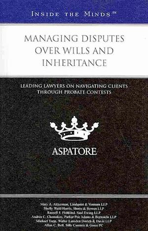 Managing Disputes Over Wills and Inheritance af Thomas Reuters