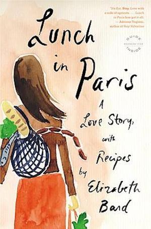 Lunch in Paris af Elizabeth Bard