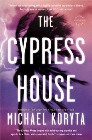The Cypress House af Michael Koryta