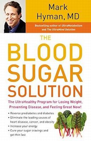 Bog, hardback The Blood Sugar Solution af Mark Hyman