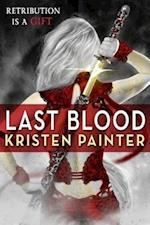 Last Blood af Kristen Painter