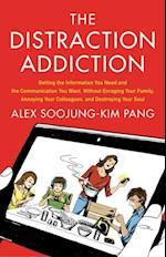 Distraction Addiction af Alex Soojung-Kim Pang