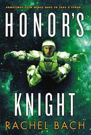 Honor's Knight af Rachel Bach