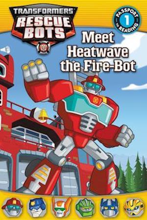 Meet Heatwave the Fire-Bot af Lisa Shea