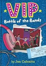Battle of the Bands (Vip)