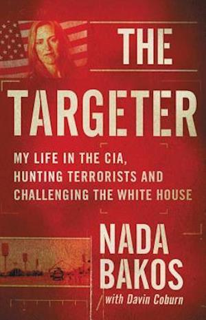 Bog, hardback The Targeter af Nada Bakos