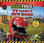 Ty Finds a New Home (Dinotrux)