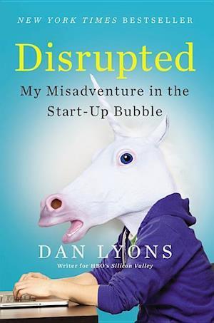 Disrupted af Dan Lyons