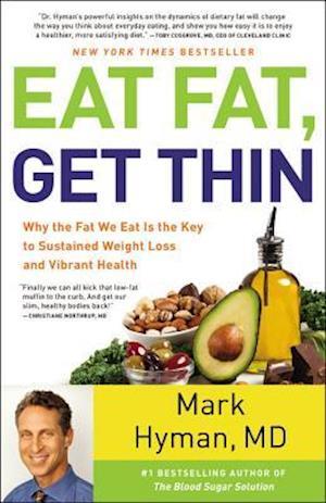 Eat Fat, Get Thin af Mark Hyman