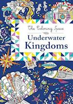 Underwater Kingdoms (The Coloring Space)