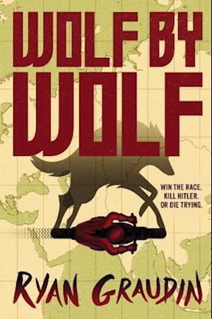 Wolf by Wolf af Ryan Graudin