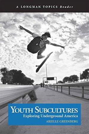 Youth Subcultures af Arielle Greenberg