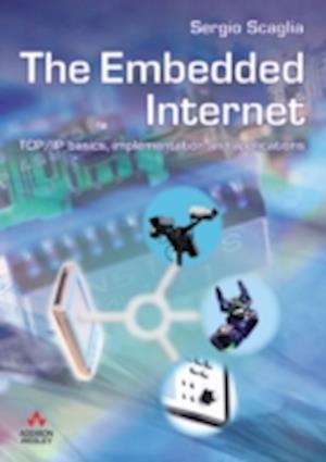 Bog, paperback The Embedded Internet af Sergio Scaglia