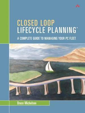 Closed Loop Lifecycle Planning af Bruce Michelson