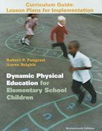 Dynamic Physical Education Curriculum Guide af Robert P. Pangrazi
