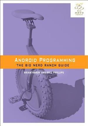 Android Programming af Bill Phillips, Brian Hardy