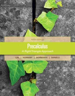 Precalculus Plus New MyMathLab with Pearson Etext -- Access Card Package af David Schneider, John Hornsby