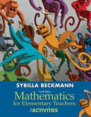 Mathematics for Elementary Teachers with Activities Plus New Skills Rview MyMathLab with Pearson Etext-- Access Card Package af Sybilla Beckmann