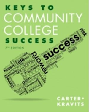 Keys to Community College Success af Carol J. Carter