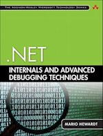 .net Internals and Advanced Debugging Techniques (Addison-Wesley Microsoft Technology)