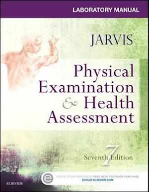 Laboratory Manual for Physical Examination & Health Assessment af Carolyn Jarvis