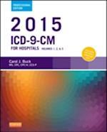 2015 ICD-9-Cm for Hospitals af Carol J. Buck