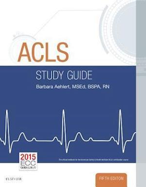 ACLS Study Guide af Barbara J Aehlert