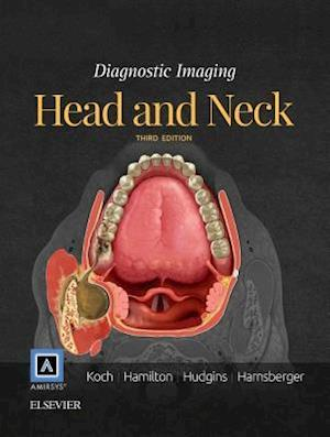 Diagnostic Imaging: Head and Neck af H. Ric Harnsberger, Bernadette L. Koch, Patricia A. Hudgins