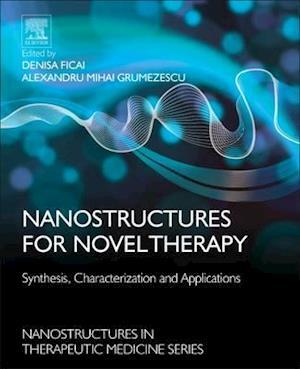 Bog, hardback Nanostructures for Novel Therapy af Alexandru Grumezescu