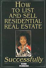How to List and Sell Real Estate Successfully af Barbara Schwarz