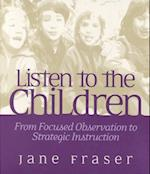 Listen to the Children af Jane Fraser, Fraser