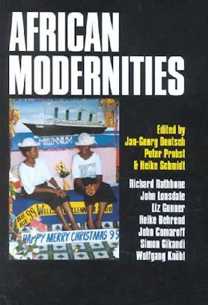 African Modernities af Jan-Georg Deutsch, Heike Schmidt, Peter Probst