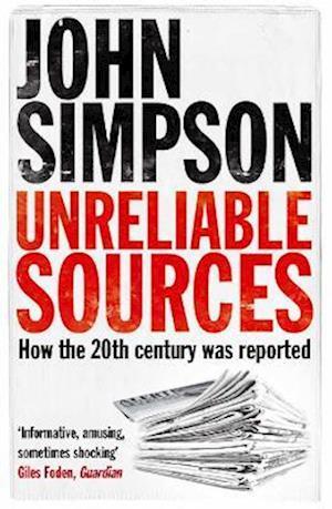 Unreliable Sources af John Simpson