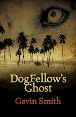 DogFellow's Ghost af Gavin Smith