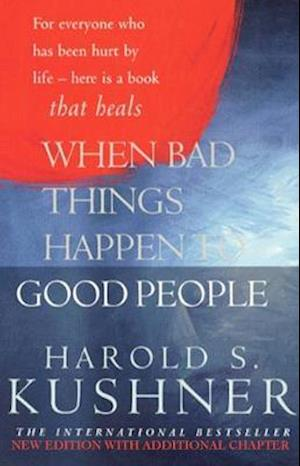 When Bad Things Happen to Good People af Harold S Kushner