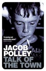 Talk of the Town af Jacob Polley