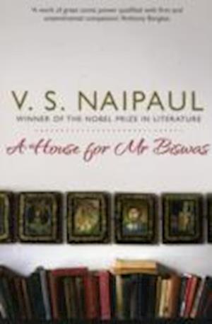 A House for Mr Biswas af V S Naipaul