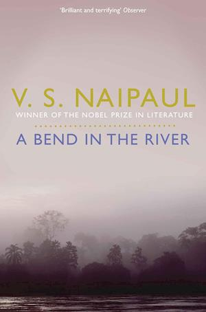 A Bend in the River af V S Naipaul