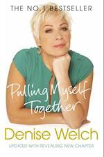 Pulling Myself Together af Denise Welch
