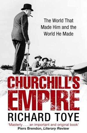 Churchill's Empire af Richard Toye