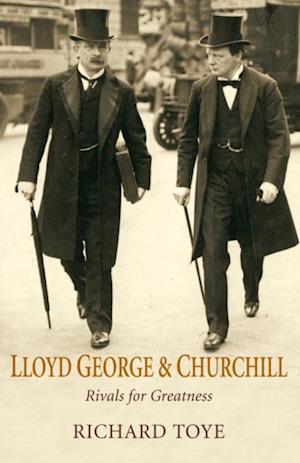 Lloyd George and Churchill af Richard Toye